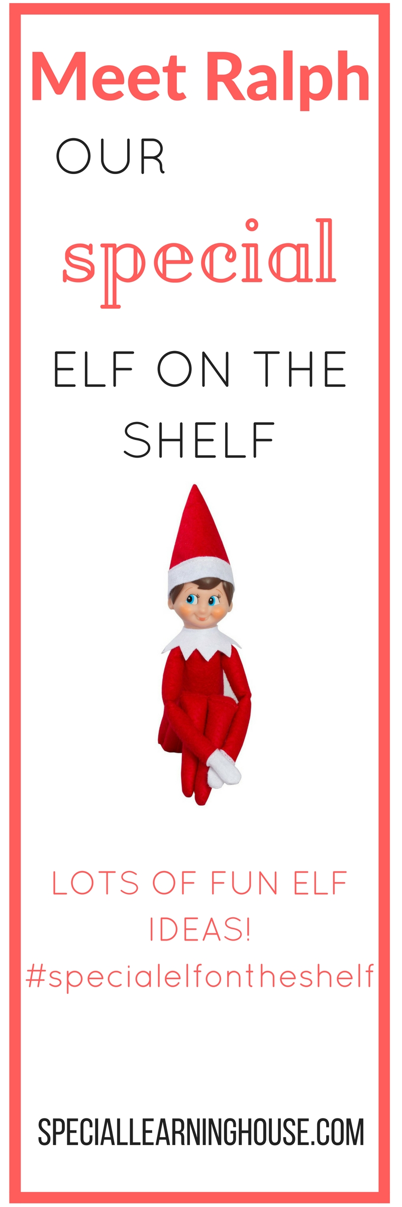Special Elf on the Shelf - a Christmas tradition - Special Learning ...
